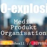 Tre stora förändringar som ritar om varumärkeskartan. Del 1: Medieexplosionen.